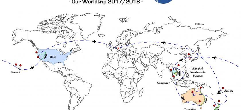 Unsere Weltreise-Route - Ein Traum wird wahr! :-)